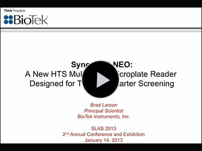 Synergy NEO: A New HTS Multi-Mode Microplate Reader Designed for Today's Smarter Screening