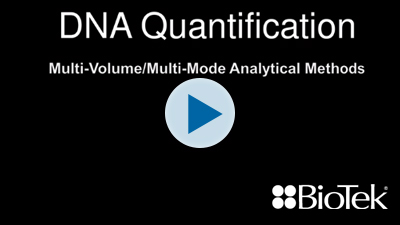 DNA Quantification - Multi-Volume/Multi-Mode Analytical Methods